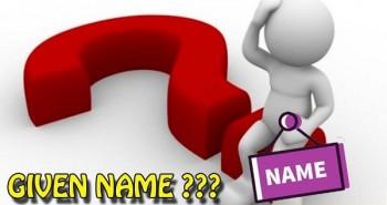Given name là gì? có ý nghĩa thế nào?